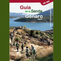 GUIA DE LA SENDA DEL GENARO. Madrid. GR 300